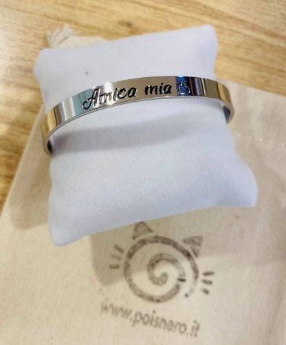 Bracciale rigido acciaio scritta AMICA MIA, anallergico nichel free.